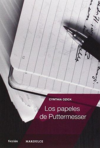 Los Papeles De Puttermesser (Ficción)