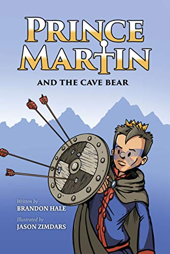 Prince Martin and the Cave Bear: Two Kids, Colossal Courage ...