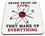 Never Trust An Atom They Make Up Everything Novelty Glossy Mug Coaster