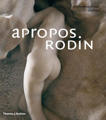 Apropos Rodin by Jennifer Gough-Cooper (2006-10-30)