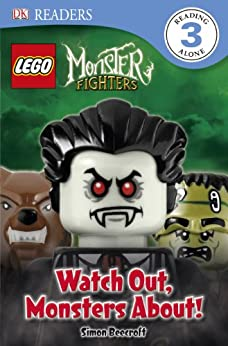 LEGO® Monster Fighters Watch Out, Monsters About! (DK Readers Level 3) by [Beecroft, Simon]