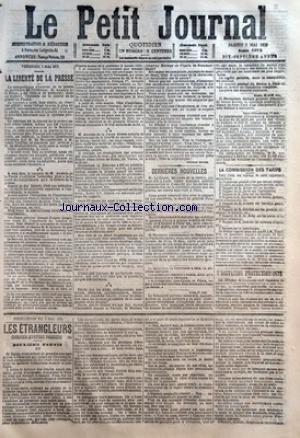 PETIT JOURNAL (LE) [No 5972] du 03/05/1879 - LA LIBERTE DE LA PRESSE - ANATOLE DE LA FORGE - M. DE MONTALEMBERT - M. LOUIS VEUILLOT - M. LE ROYER MINISTRE DE LA JUSTICE - LA MORT DU GENERAL FELIX DONAY - M. FOURNIER - AMBASSADEUR DE FRANCE PRES LA PORTE-OTTOMANE - A LYON - DESACCORD ENTRE MM. JAUBERT - ANDRAS ET LEURS OUVRIERS - ROME - GARIBALDI - SAINT-PETERSBOURG - LE GOUVERNEUR D'ORENBOURG - LA COMMISSION DES TARIFS - FEUILLETON - LES ETRANGLEURS par Collectif