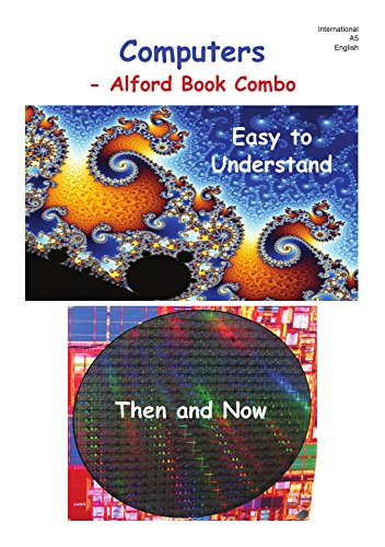 Computers Alford Book Combo: Easy to Understand, Then and Now (English Edition) (Combo-computer)