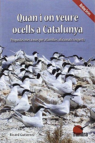 Quan i on veure ocells a Catalunya editado por Tundra