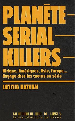 Planète serial killers par Loetitia Nathan