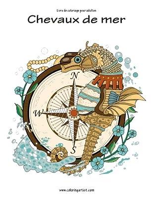 Livre de coloriage pour adultes Chevaux de mer