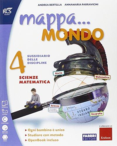 Mappa. mondo. Scientifico. Con quaderno. Per la 4ª classe elementare. Con e-book. Con espansione online