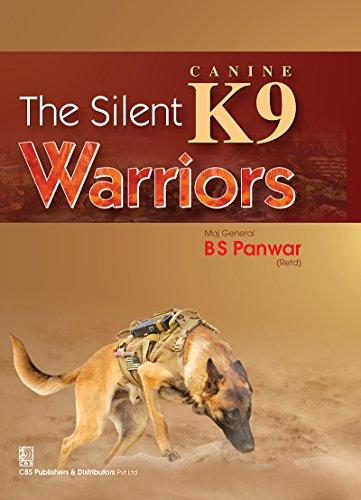 The Silent K9 Warriors (English Edition) por BS Panwar