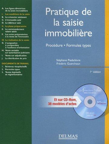 Pratique de la saisie immobilière : Procédure, formules types (1Cédérom) par Stéphane Piedelièvre, Frédéric Guerchoun