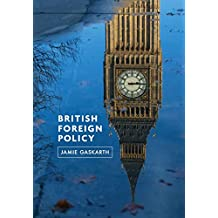 british foreign policy daddow oliver gaskarth jamie