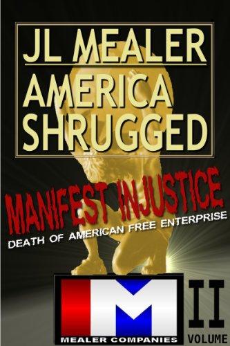 manifest-injustice-mealer-v-gm-gmac-usdoj-2009-mealer-automobile-america-shrugged-english-edition