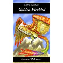 Golden Firebird (Akurite Empire Book 2)