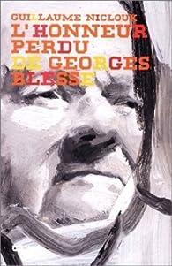 L'honneur perdu de Georges Blessé par Guillaume Nicloux