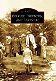 Berkley, Freetown, and Lakeville (Images of America: Massachusetts) by Gail E. Terry (2007-08-27)