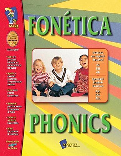 On The Mark Press OTM2527 Fonetica-Phonics - A Bilingual F-higkeit Geb-ude Workbook