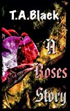 A Roses Story