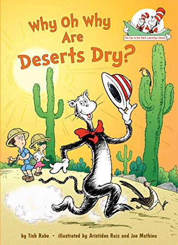 Why Oh Why Are Deserts Dry?: All About Deserts (Cat in the Hat's Learning Library) (English Edition)