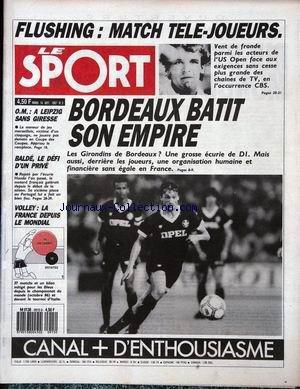 SPORT (LE) [No 3] du 15/09/1987 - FLUSHING - MATCH TELE-JOUEURS - BORDAUX BATIT SON EMPIRE - O.M. - A LEIPZIG SANS GIRESSE - BALDE - LE DEFI D'UN PRIVE - VOLLEY - LA FRANCE DEPUIS LE MONDIAL. par Collectif