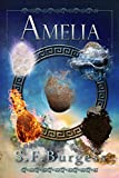 Amelia (The Books of the Five Book 3)
