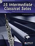 15 Intermediate Classical Solos, für Oboe + Klavier, m. Audio-CD