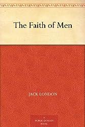 The Faith of Men (English Edition)