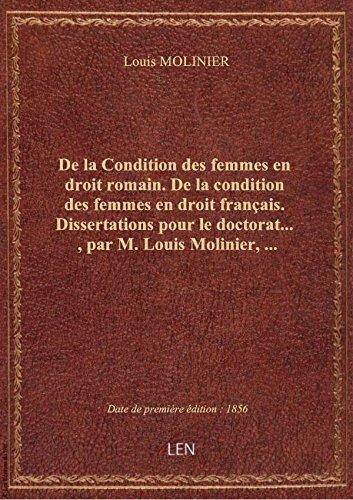 De laConditiondesfemmes endroitromain. Delacondition desfemmesendroit français. Dissertati par Louis MOLINIER
