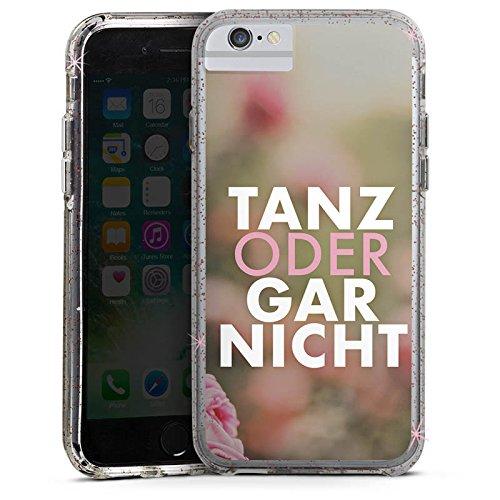 Apple iPhone 6s Bumper Hülle Bumper Case Glitzer Hülle Tanz Spruch Statement Bumper Case Glitzer rose gold