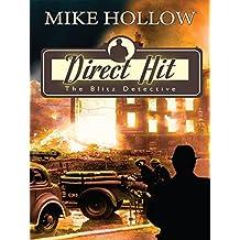 Direct Hit (The Blitz Detective Book 1)