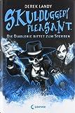 'Skulduggery Pleasant - Die Diablerie bittet zum Sterben: Band 3' von Derek Landy