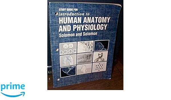 Study Guide for Introduction to Human Anatomy and Physiology: Amazon ...