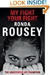 My Fight Your Fight: The Official Ron...
