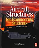 Aircraft Structures for Engineering Students (Elsevier Aerospace Engineering)