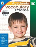 Academic Vocabulary Practice, Grade K - Best Reviews Guide