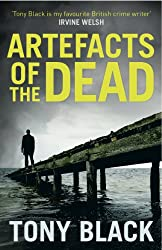 Artefacts of the Dead (DI Bob Valentine Book 1)