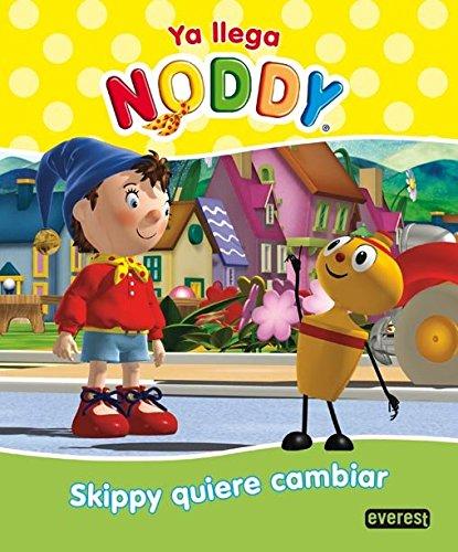 ya-llega-noddy-skippy-quiere-cambiar
