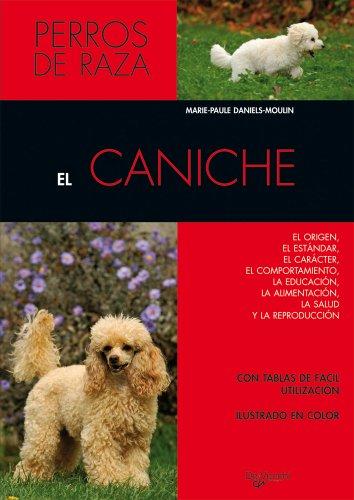 Descargar Libro El caniche (Animales) de M.P Daniels Moulin