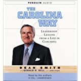 The Carolina Way: Leadership Lessons from a Life in Coaching by Dean Wesley Smith (2004-02-02)