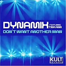 Don't want another man [Re-print] by Dynamix feat. Tina Ann (2000-08-02)