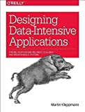 [(Designing Data-Intensive Applications : The Big Ideas Behind Reliable, Scalable, and Maintainable Systems)] [By (autho