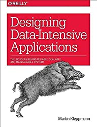 [(Designing Data-Intensive Applications : The Big Ideas Behind Reliable, Scalable, and Maintainable Systems)] [By (author) Martin Kleppmann] published on (January, 2016)