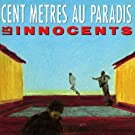 Cent Metres Au Paradis by LES INNOCENTS