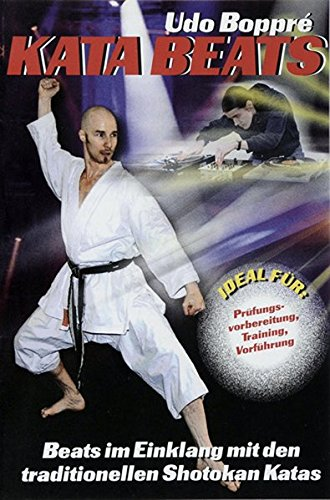 Preisvergleich Produktbild KATA BEATS: Beats im Einklang mit den traditionellen Shotokan Katas