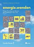 energie.wenden: Energy Transitions as Chance and Challenge in Our Time