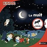 La nuit - Livre animé Kididoc dès 4 ans (01)