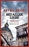 Image of Bei aller Liebe: Serena Vitales dritter Fall