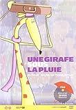 """Afficher """"Une girafe sous la pluie"""""""