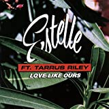 Love Like Ours (Featuring Tarrus Riley)