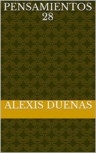 Pensamientos 28 por Alexis Duenas