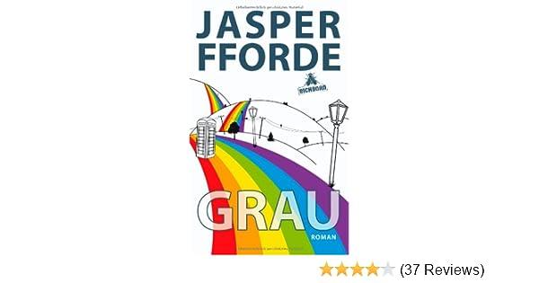 Grau: Ein Eddie-Russett-Roman: Amazon.de: Jasper Fforde, Thomas ...