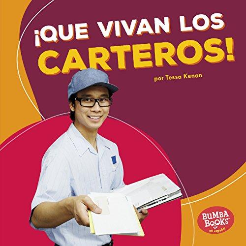 ¡Que vivan los carteros! (Hooray for Mail Carriers!) (Bumba Books ™ en español — ¡Que vivan los ayudantes comunitarios! (Hooray for Community Helpers!)) por Tessa Kenan